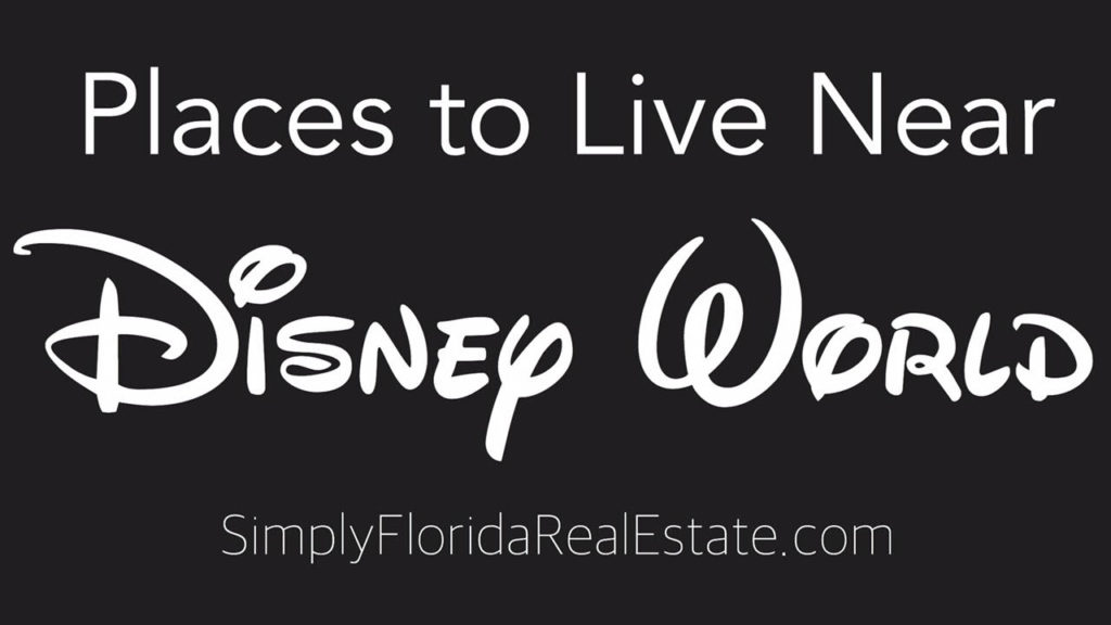 Places to Live Near Disney World