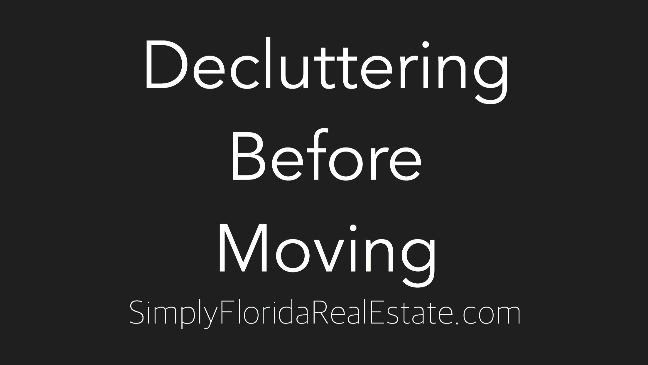 Decluttering Before Moving